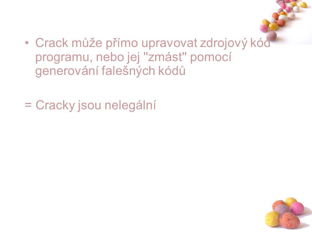 Crack může přímo upravovat zdrojový kód programu, nebo jej zmást pomocí generování falešných kódů
