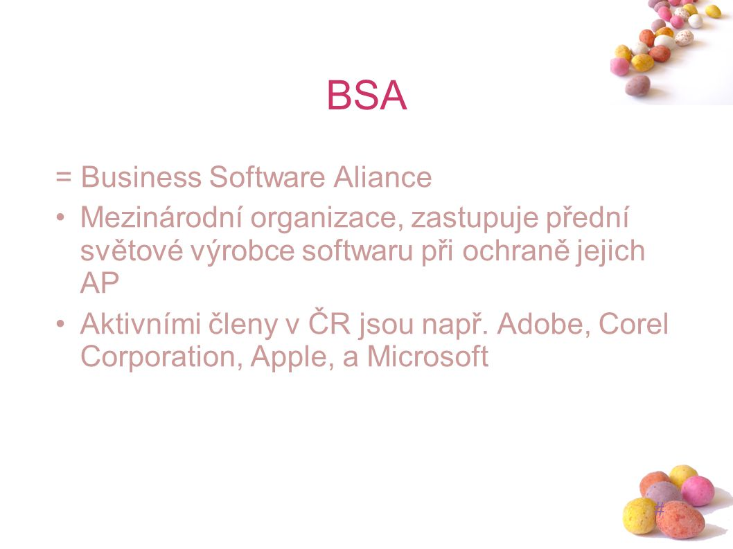 BSA = Business Software Aliance