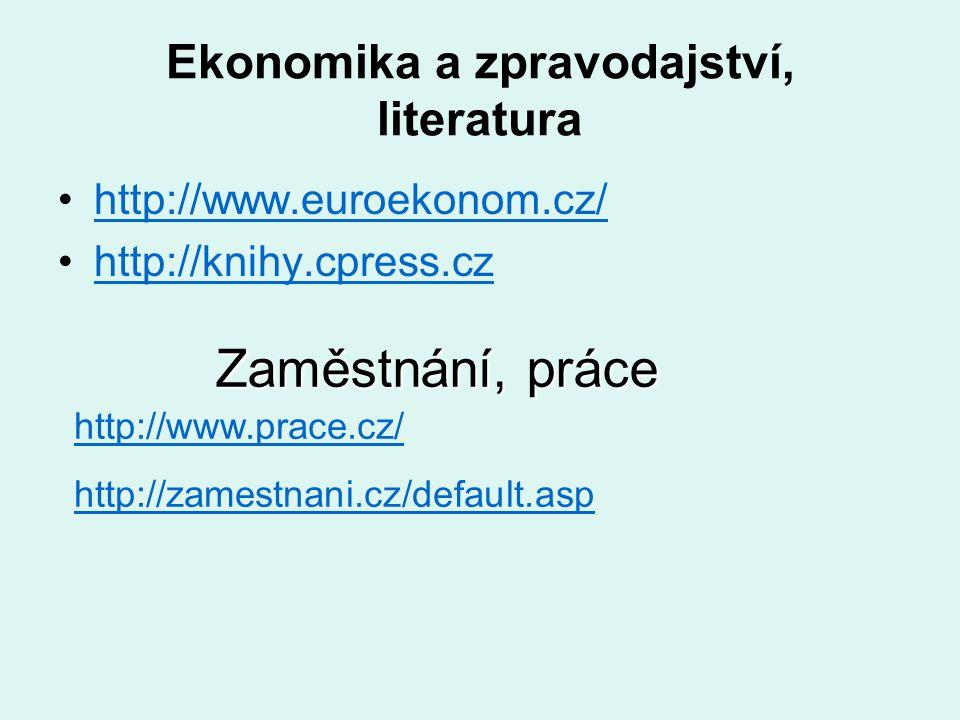 Ekonomika a zpravodajství, literatura