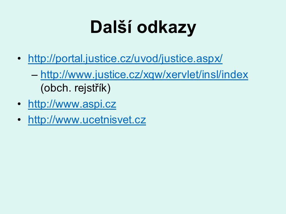 Další odkazy http://portal.justice.cz/uvod/justice.aspx/