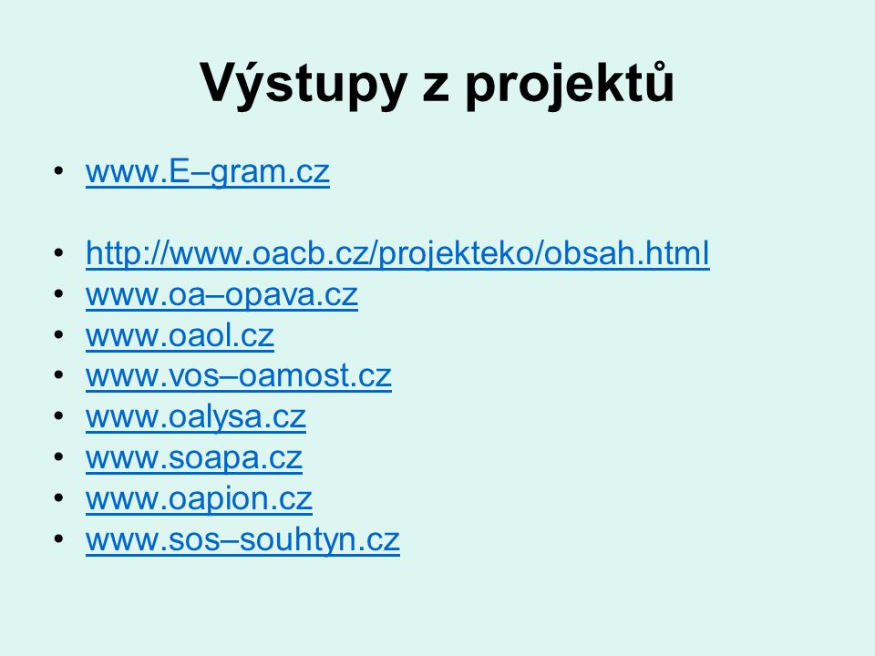 Výstupy z projektů www.E–gram.cz