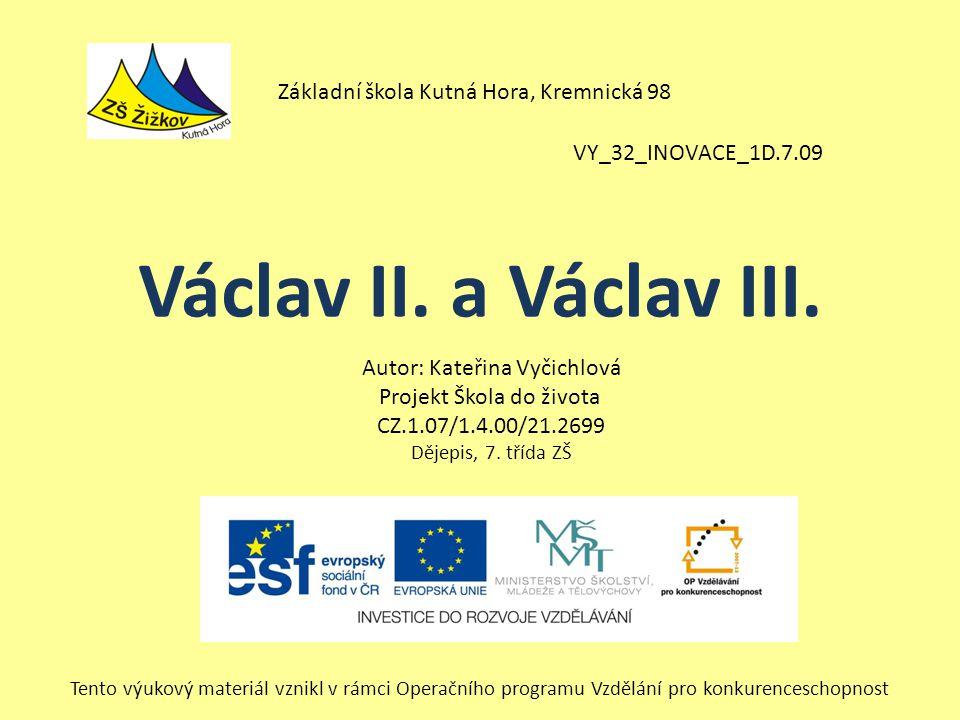 Václav II. a Václav III. Základní škola Kutná Hora, Kremnická 98