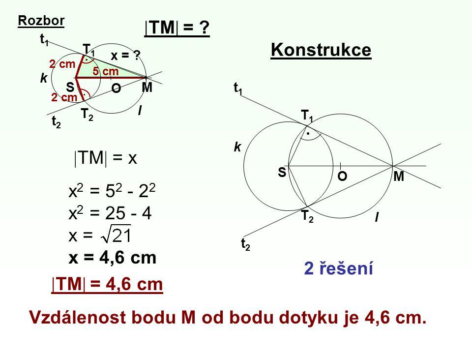 Vzdálenost bodu M od bodu dotyku je 4,6 cm.