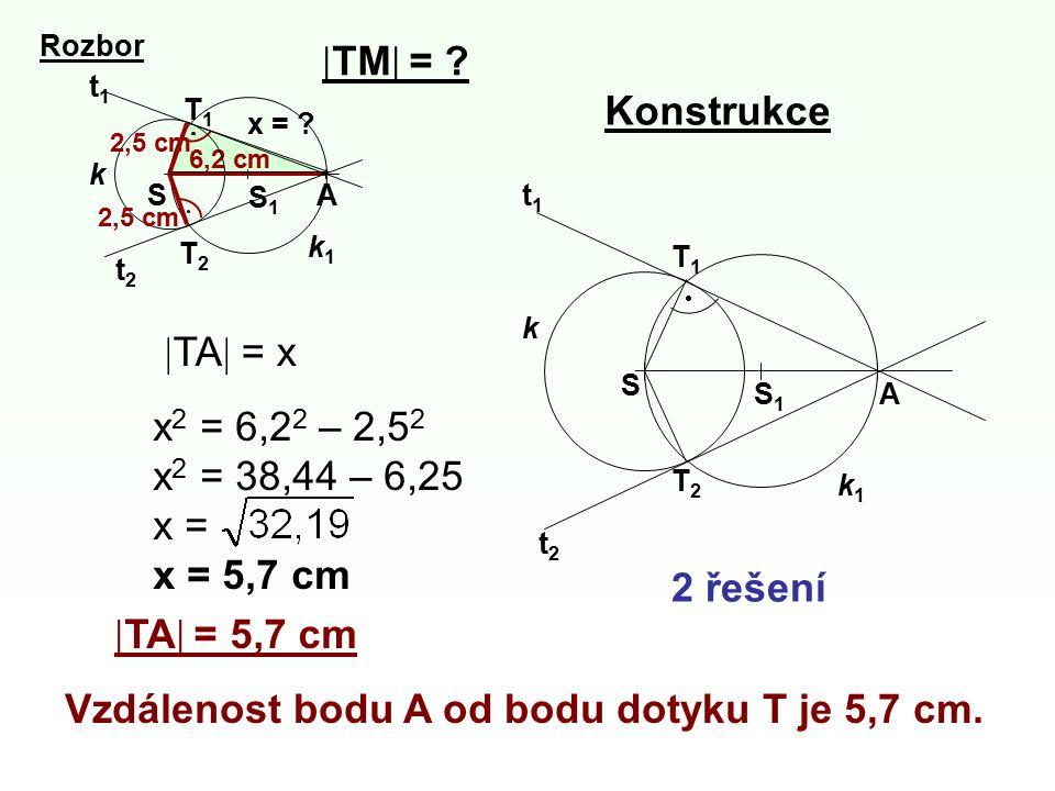Vzdálenost bodu A od bodu dotyku T je 5,7 cm.