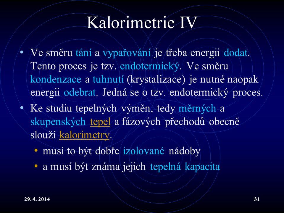 Kalorimetrie IV