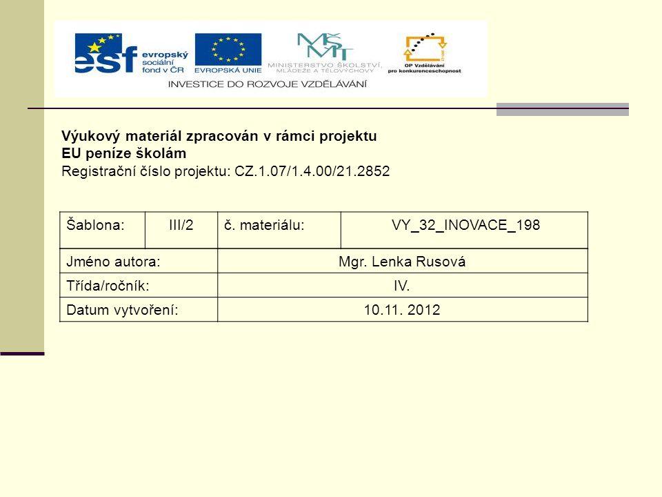 Výukový materiál zpracován v rámci projektu