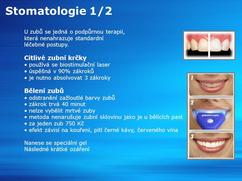 Stomatologie 1/2 Citlivé zubní krčky Bělení zubů