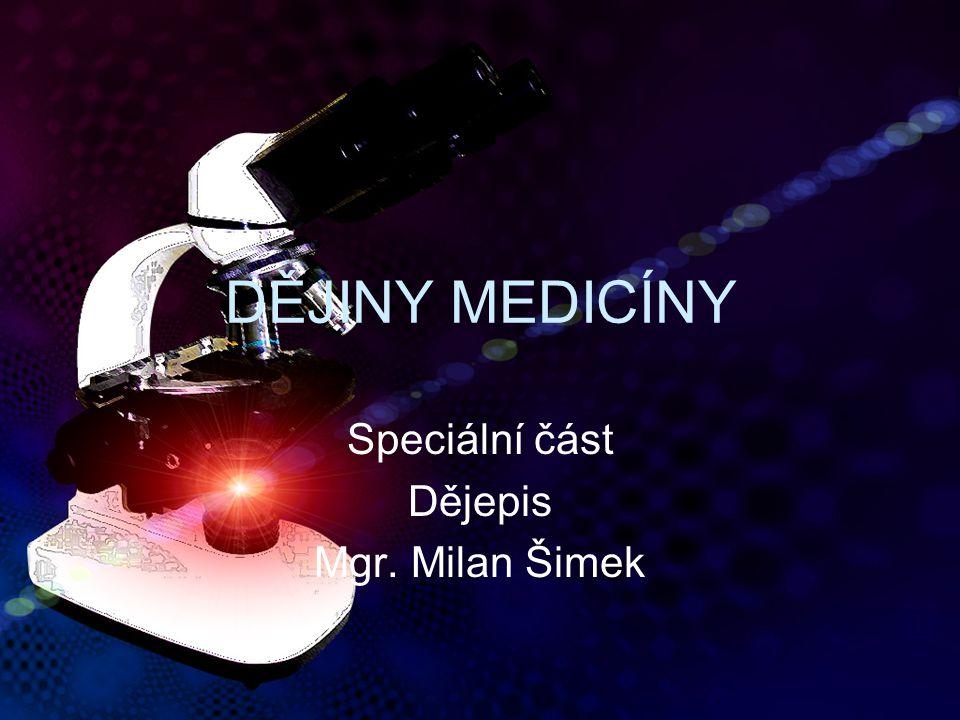 Speciální část Dějepis Mgr. Milan Šimek