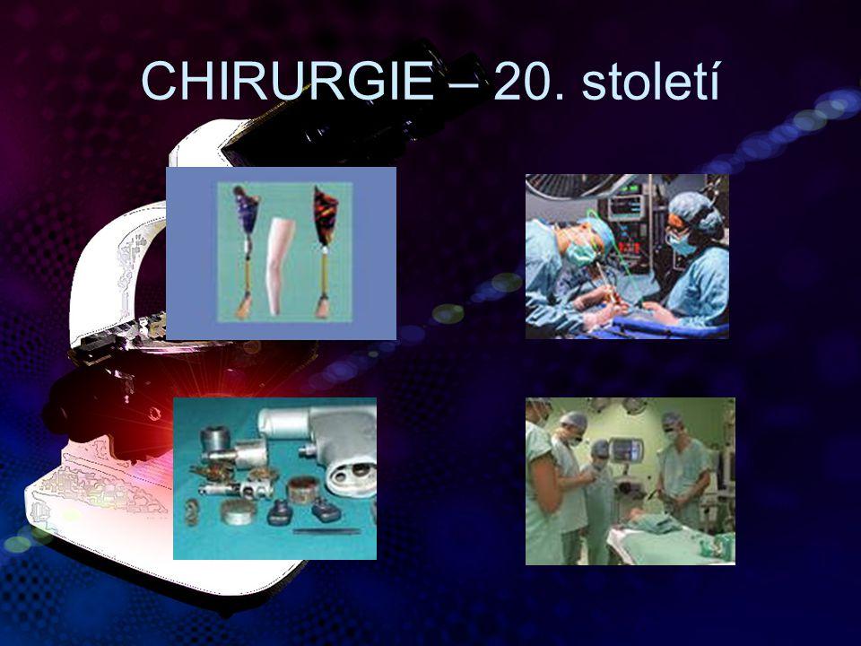 CHIRURGIE – 20. století