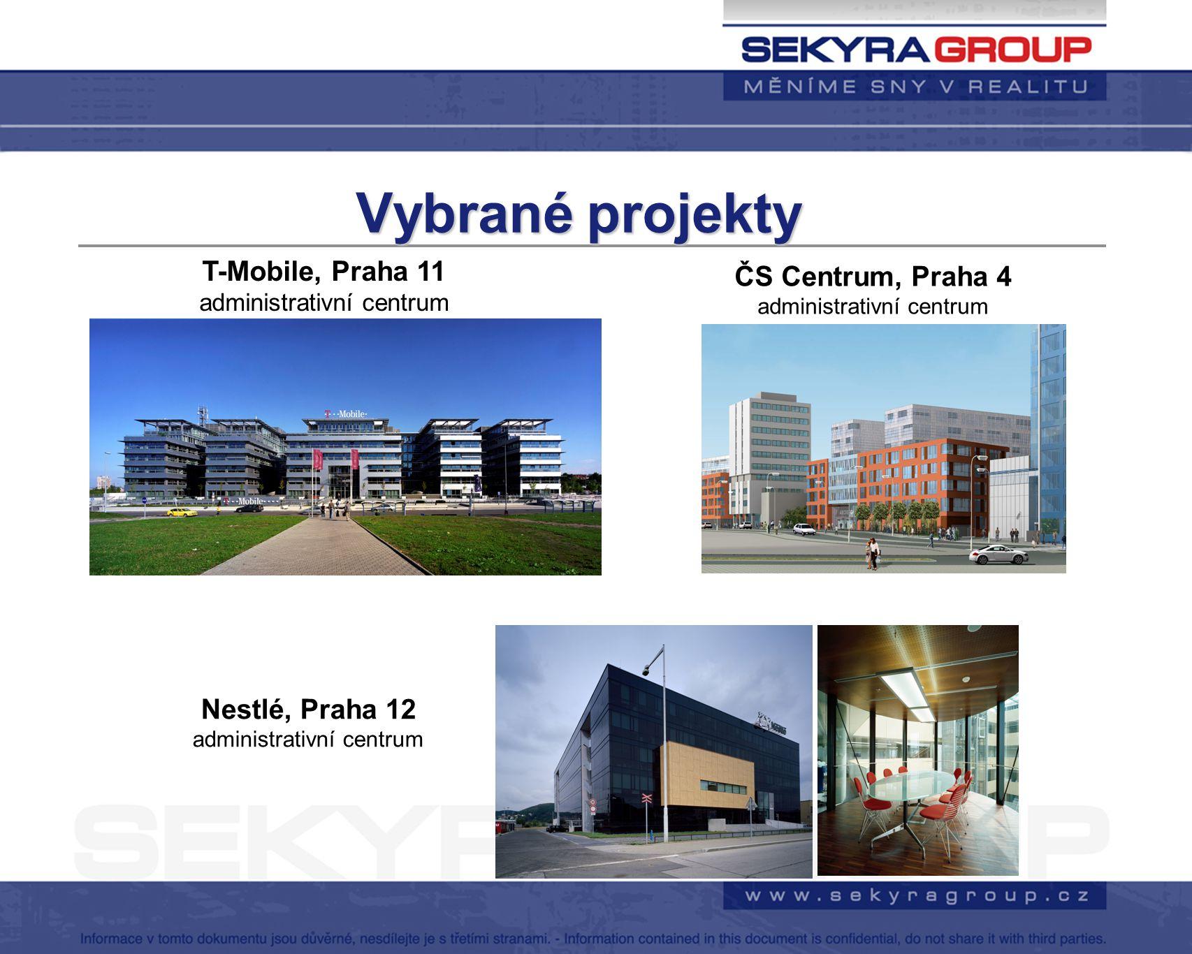 Vybrané projekty T-Mobile, Praha 11 ČS Centrum, Praha 4