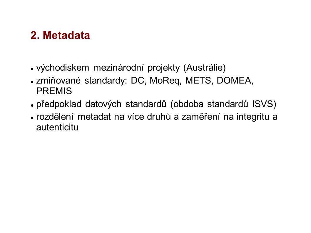 2. Metadata východiskem mezinárodní projekty (Austrálie)