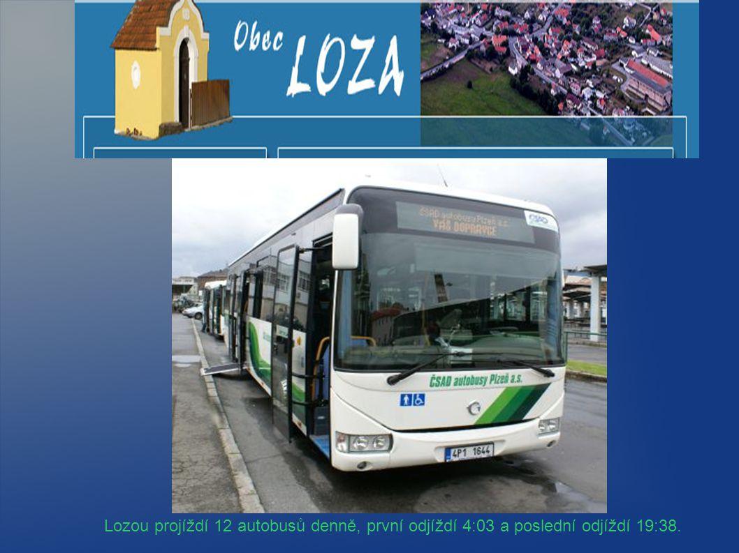 Lozou projíždí 12 autobusů denně, první odjíždí 4:03 a poslední odjíždí 19:38.