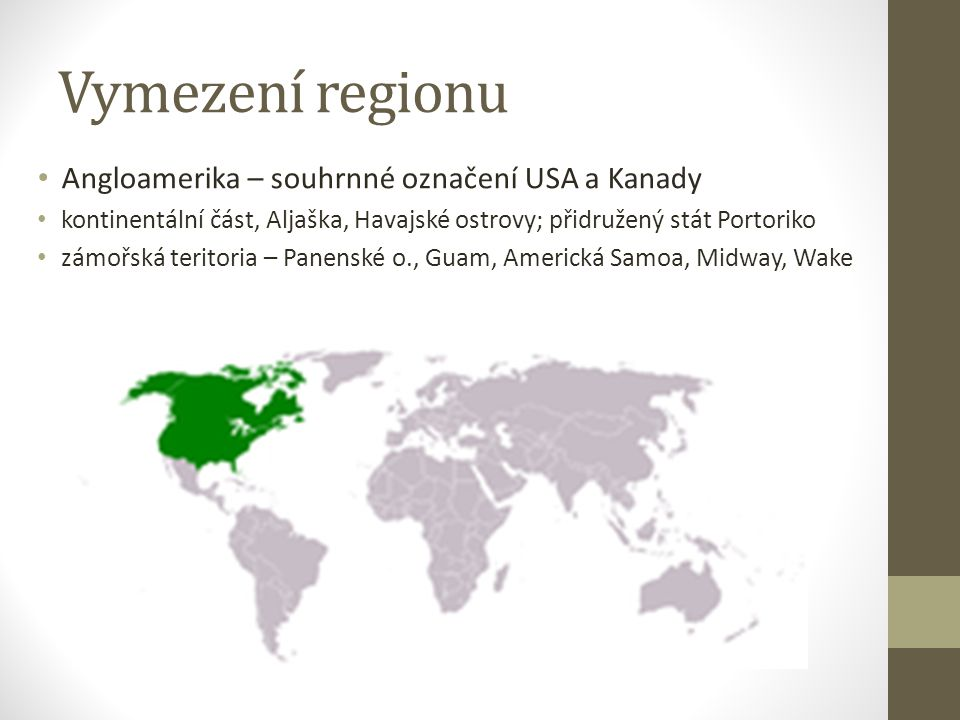 Vymezení regionu Angloamerika – souhrnné označení USA a Kanady