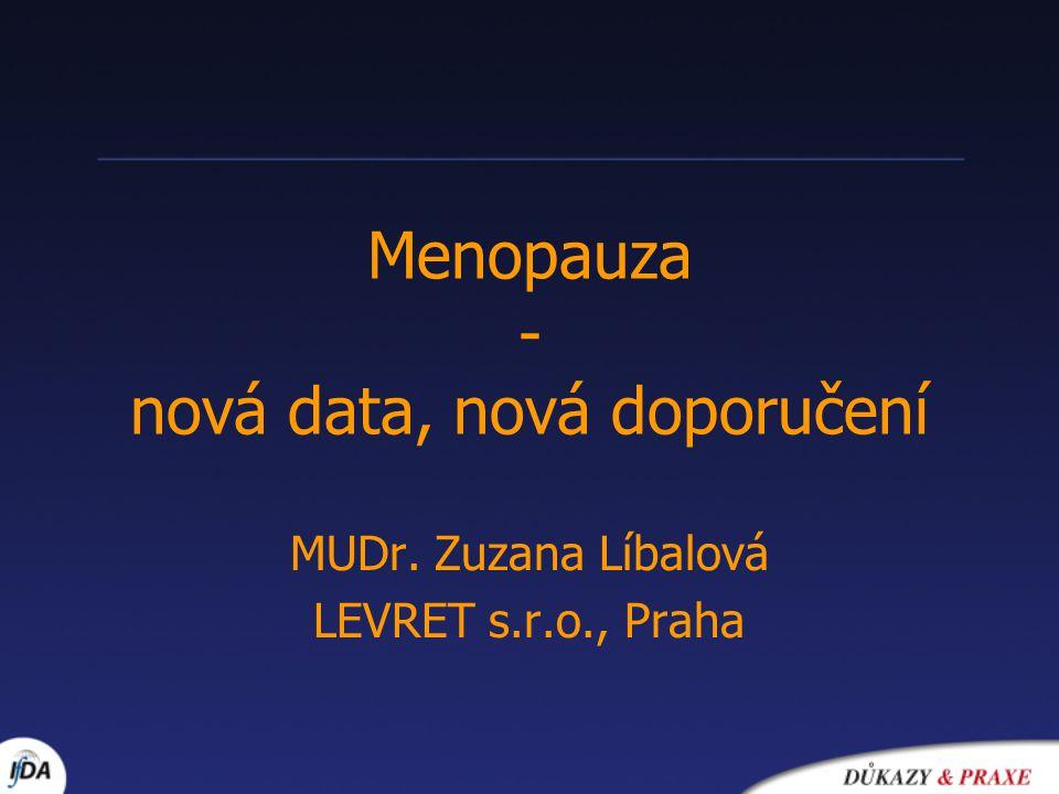 Menopauza - nová data, nová doporučení