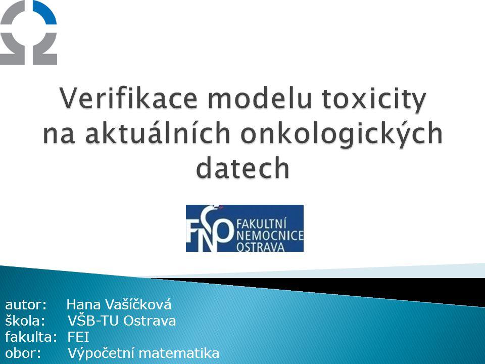 Verifikace modelu toxicity na aktuálních onkologických datech
