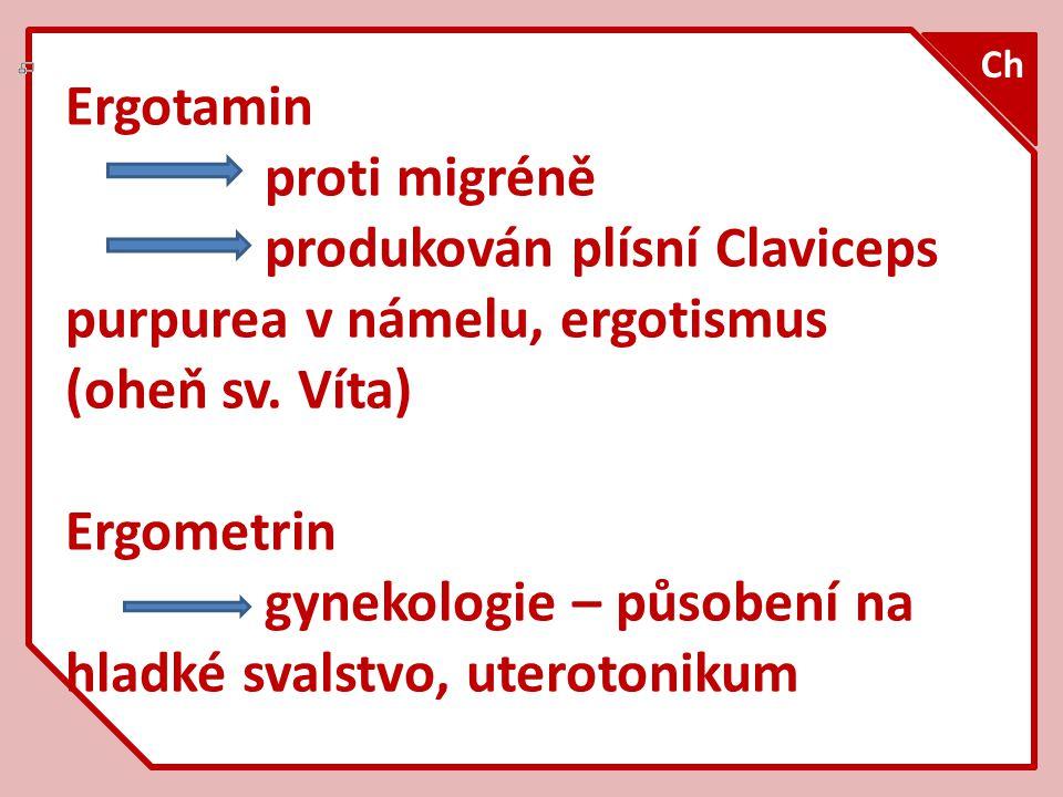 gynekologie – působení na hladké svalstvo, uterotonikum