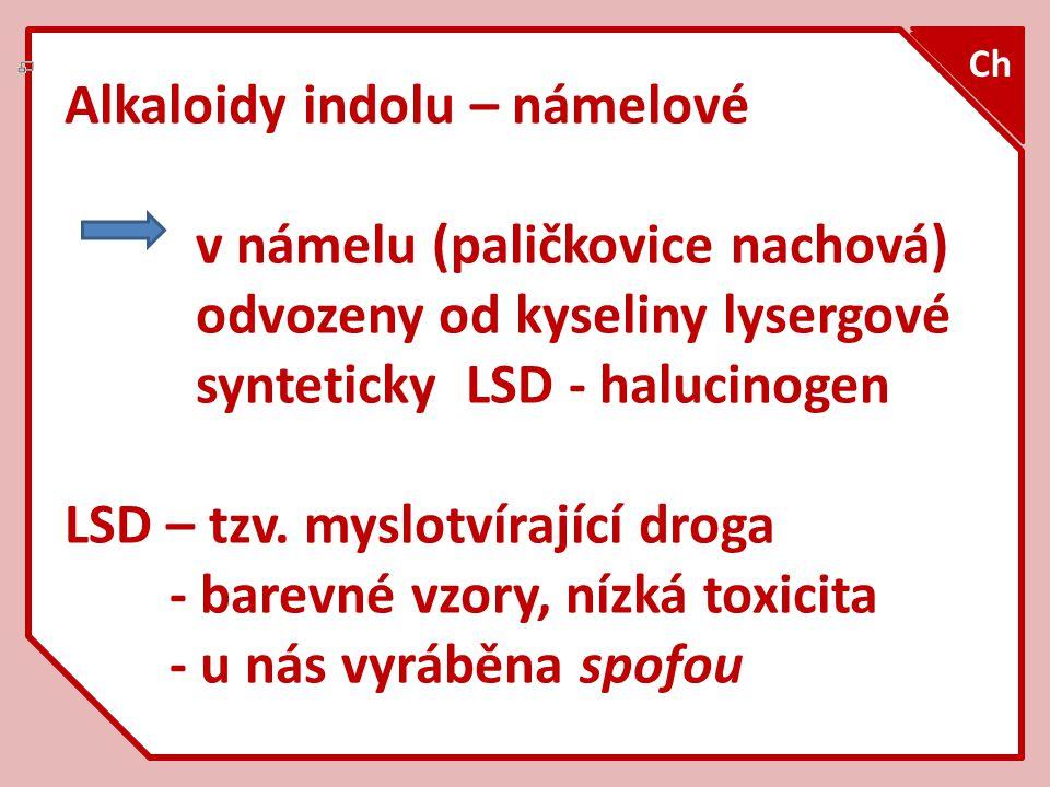 Alkaloidy indolu – námelové v námelu (paličkovice nachová)