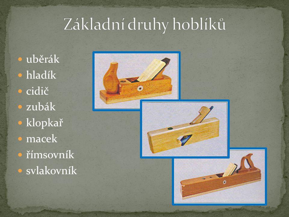 Základní druhy hoblíků