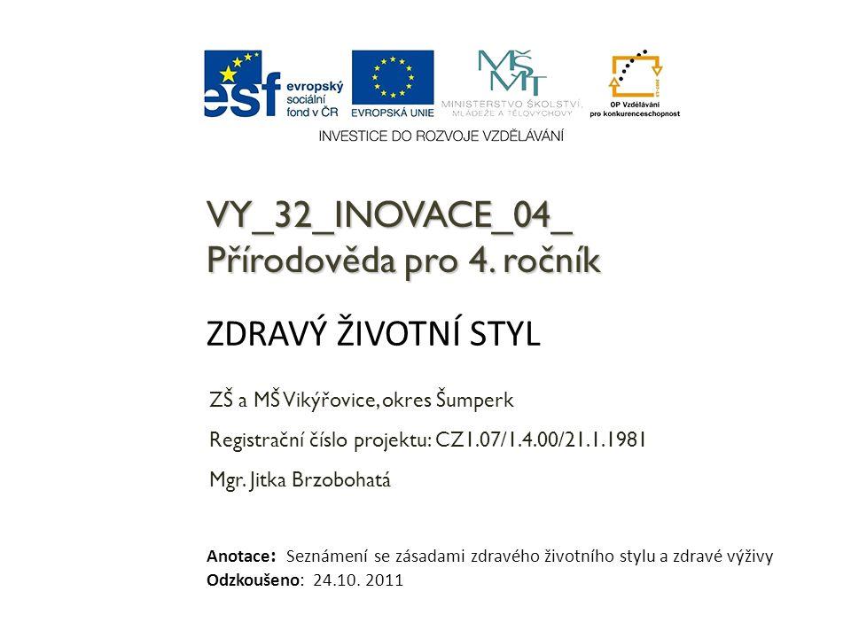 VY_32_INOVACE_04_ Přírodověda pro 4. ročník