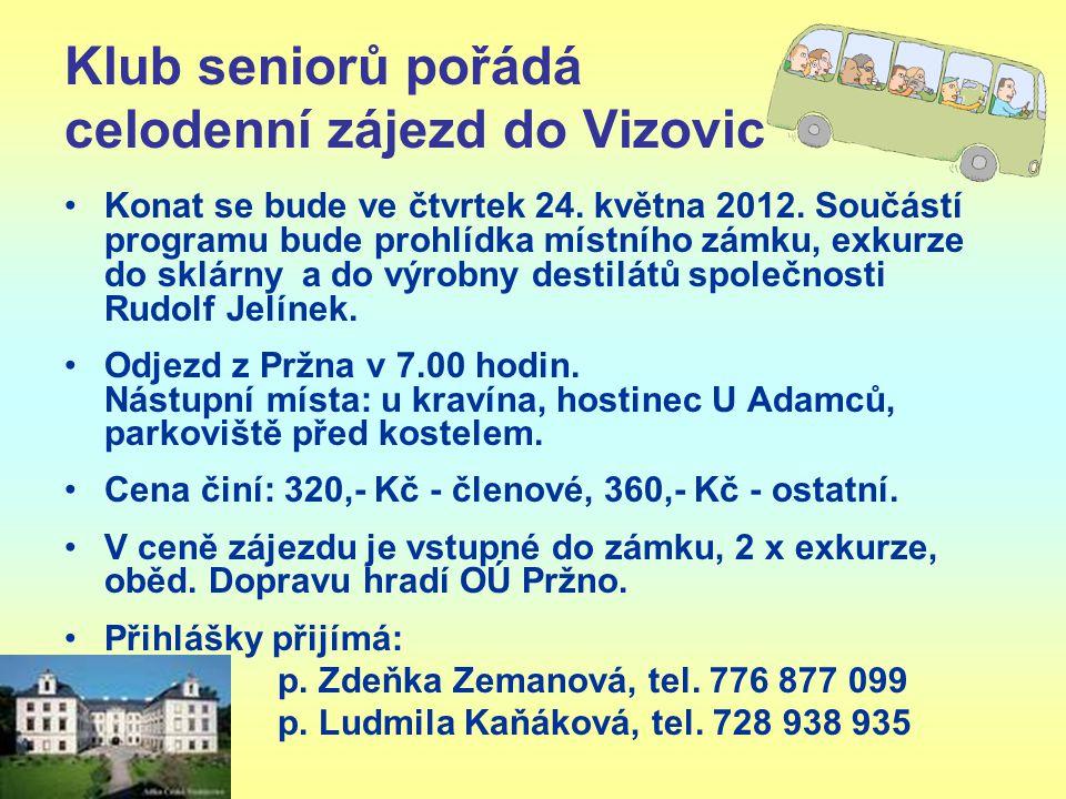 Klub seniorů pořádá celodenní zájezd do Vizovic