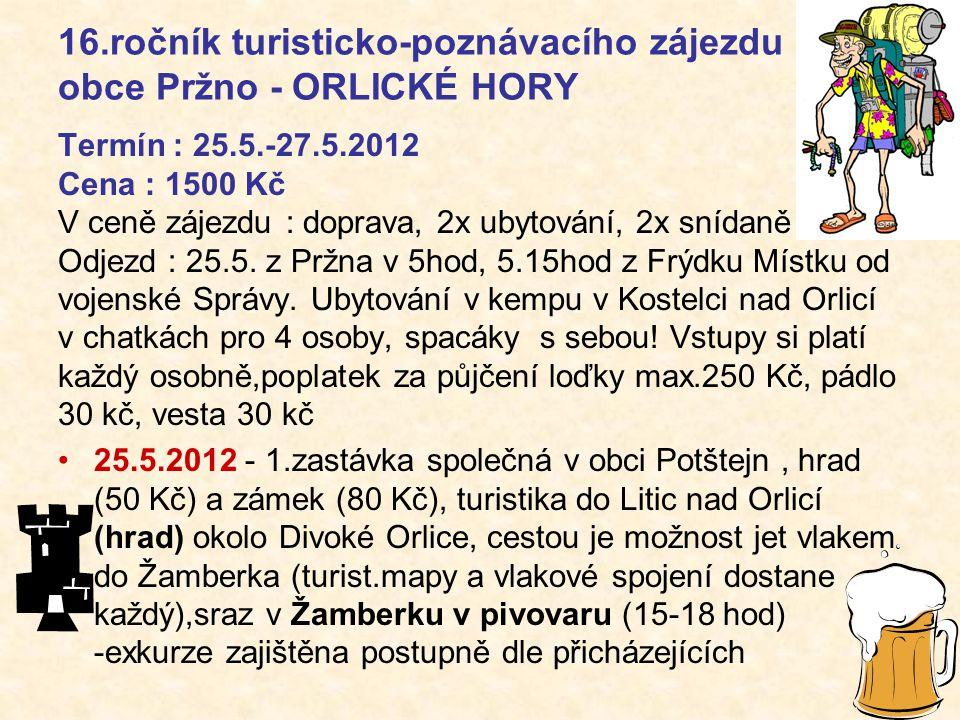 16.ročník turisticko-poznávacího zájezdu obce Pržno - ORLICKÉ HORY
