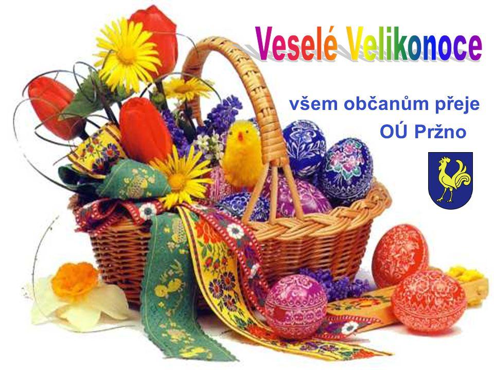 Veselé Velikonoce všem občanům přeje OÚ Pržno