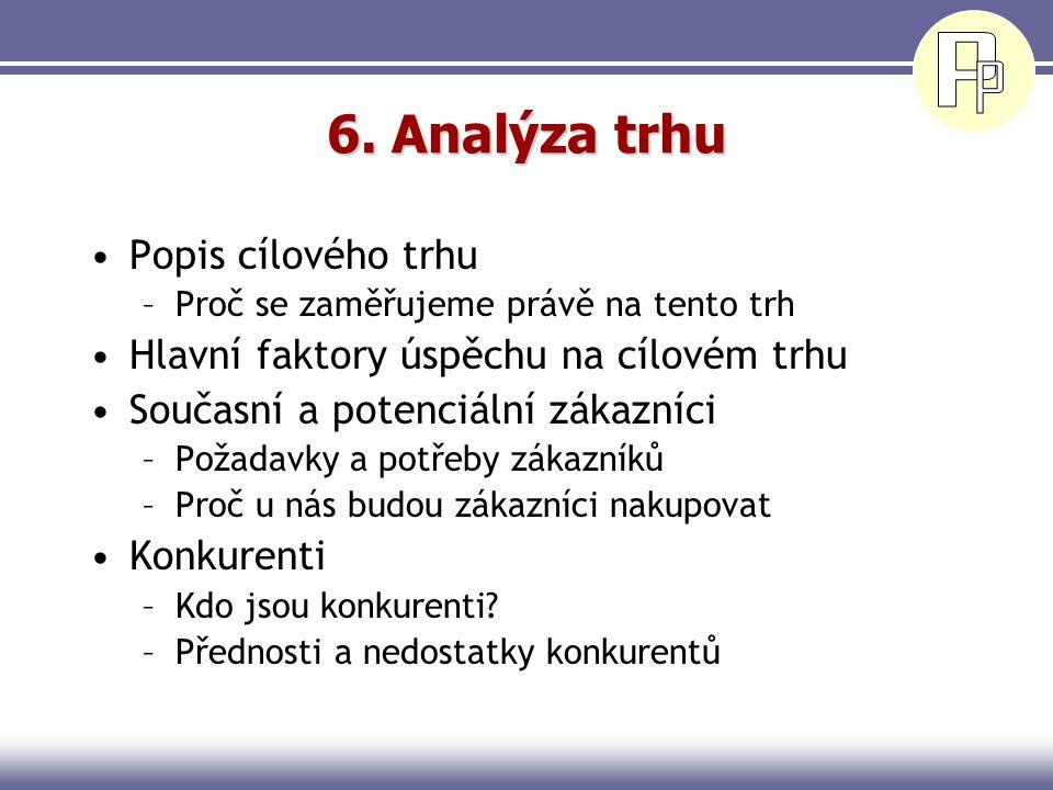6. Analýza trhu Popis cílového trhu