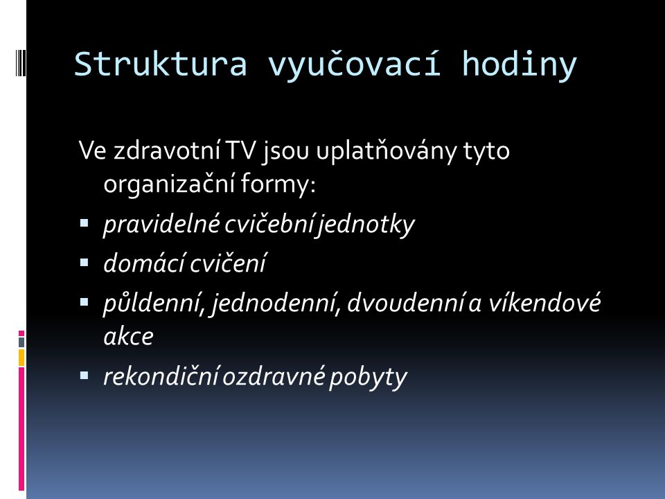 Struktura vyučovací hodiny