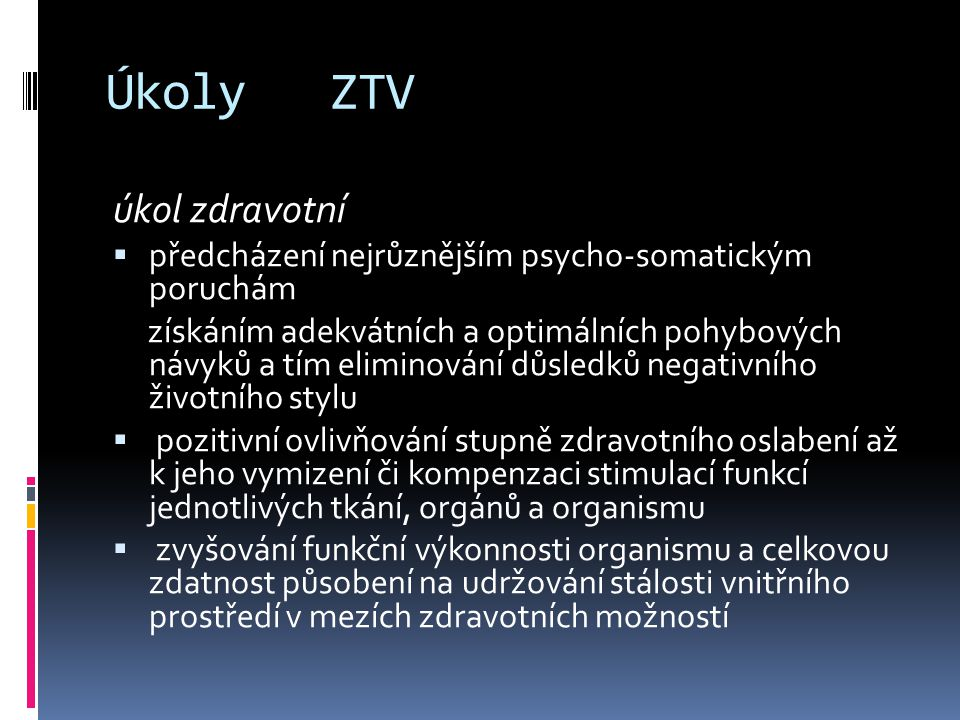 Úkoly ZTV úkol zdravotní