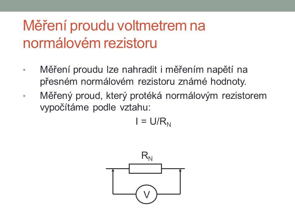 Měření proudu voltmetrem na normálovém rezistoru