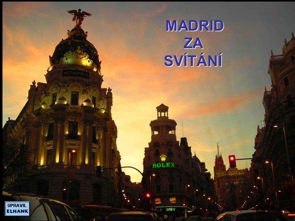 MADRID ZA SVÍTÁNÍ