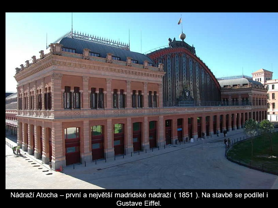 Nádraží Atocha – první a největší madridské nádraží ( 1851 )
