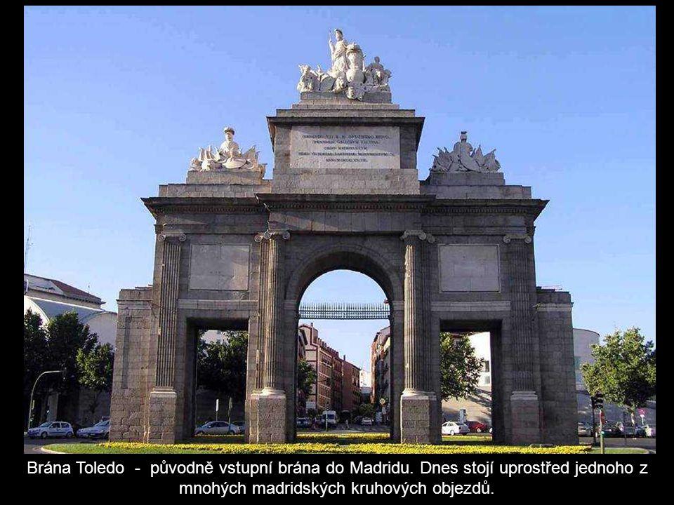 Brána Toledo - původně vstupní brána do Madridu