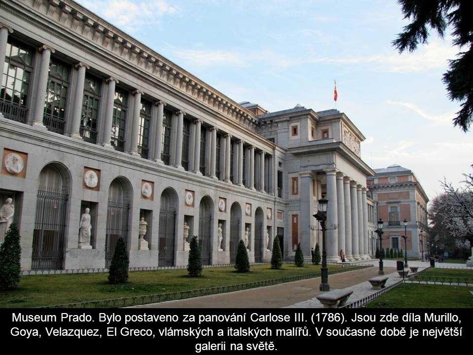Museum Prado. Bylo postaveno za panování Carlose III. (1786)