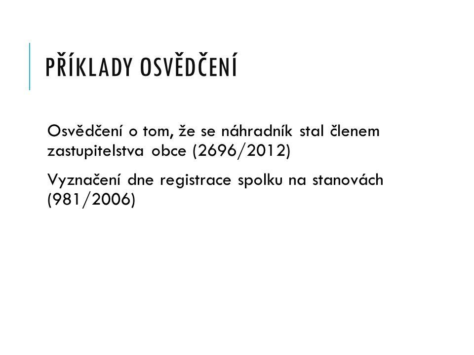 Příklady osvědčení Osvědčení o tom, že se náhradník stal členem zastupitelstva obce (2696/2012)