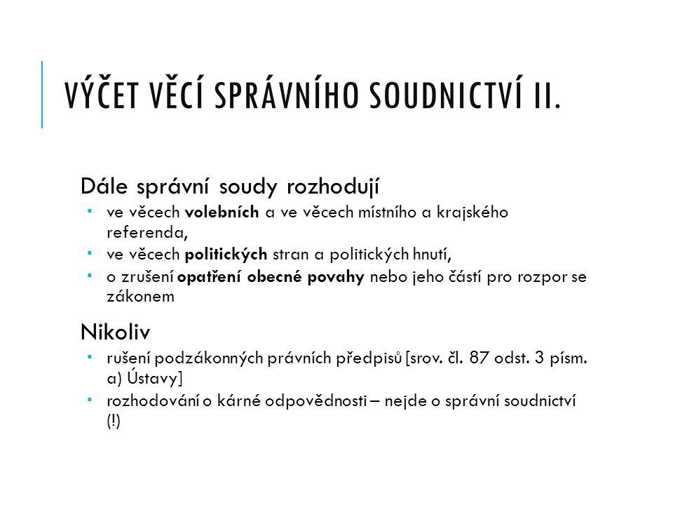 VÝČET VĚCÍ SPRÁVNÍHO SOUDNICTVÍ II.