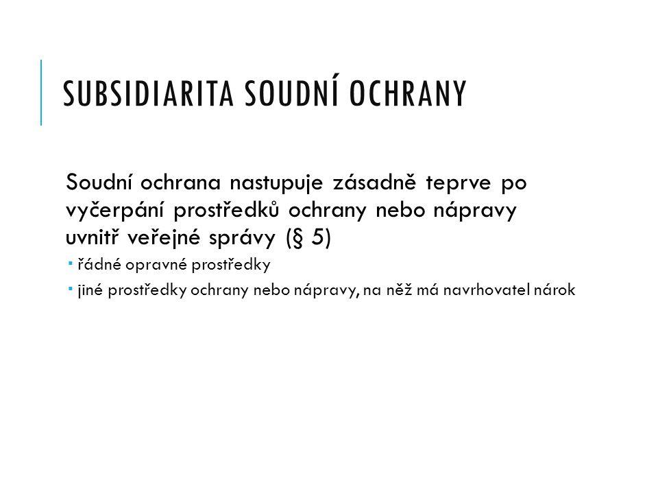 Subsidiarita soudní ochrany