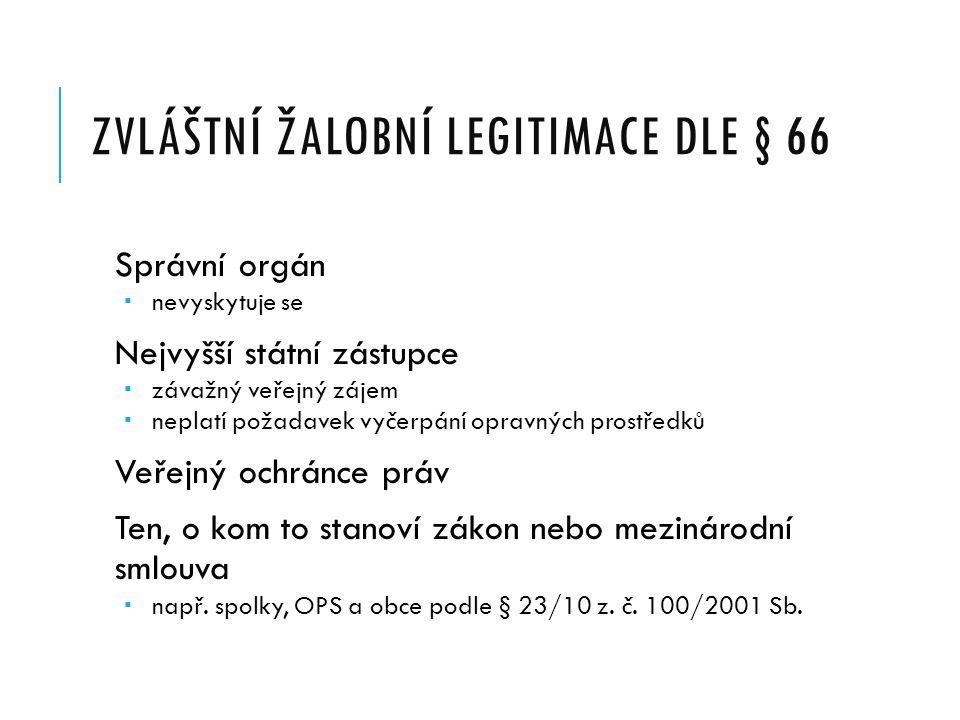Zvláštní žalobní legitimace dle § 66