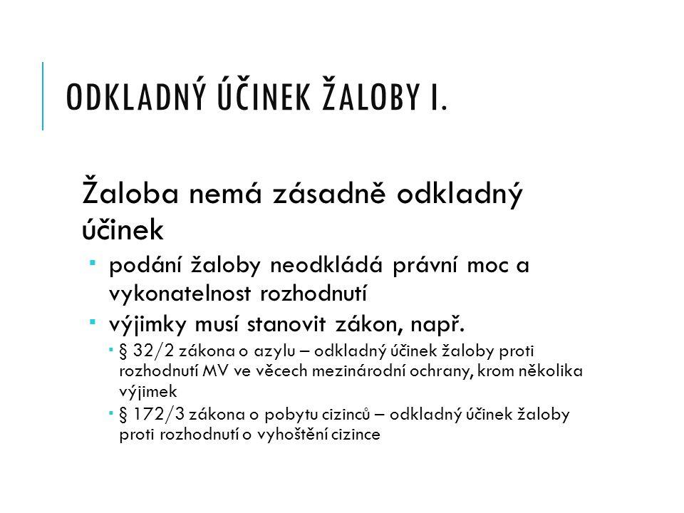 ODKLADNÝ ÚČINEK ŽALOBY I.