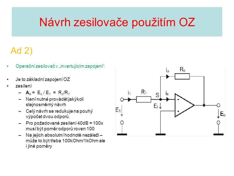 Návrh zesilovače použitím OZ