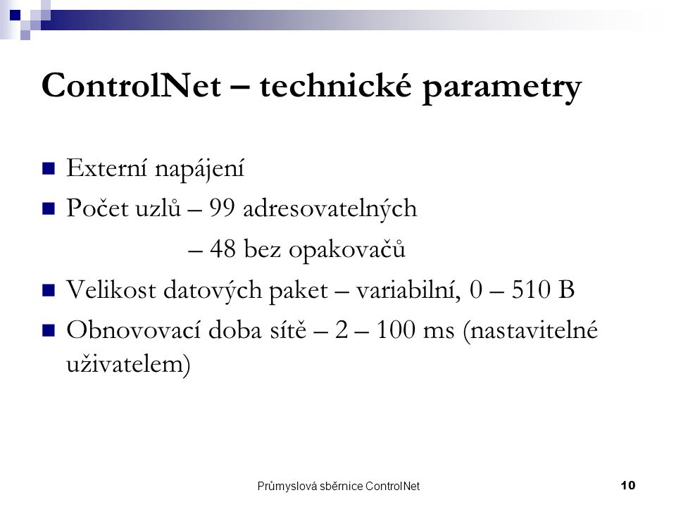 ControlNet – technické parametry
