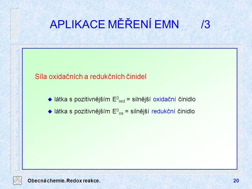 APLIKACE MĚŘENÍ EMN /3 Síla oxidačních a redukčních činidel