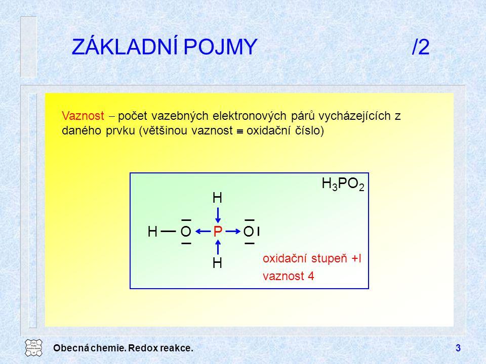 ZÁKLADNÍ POJMY /2 H3PO2 O H P