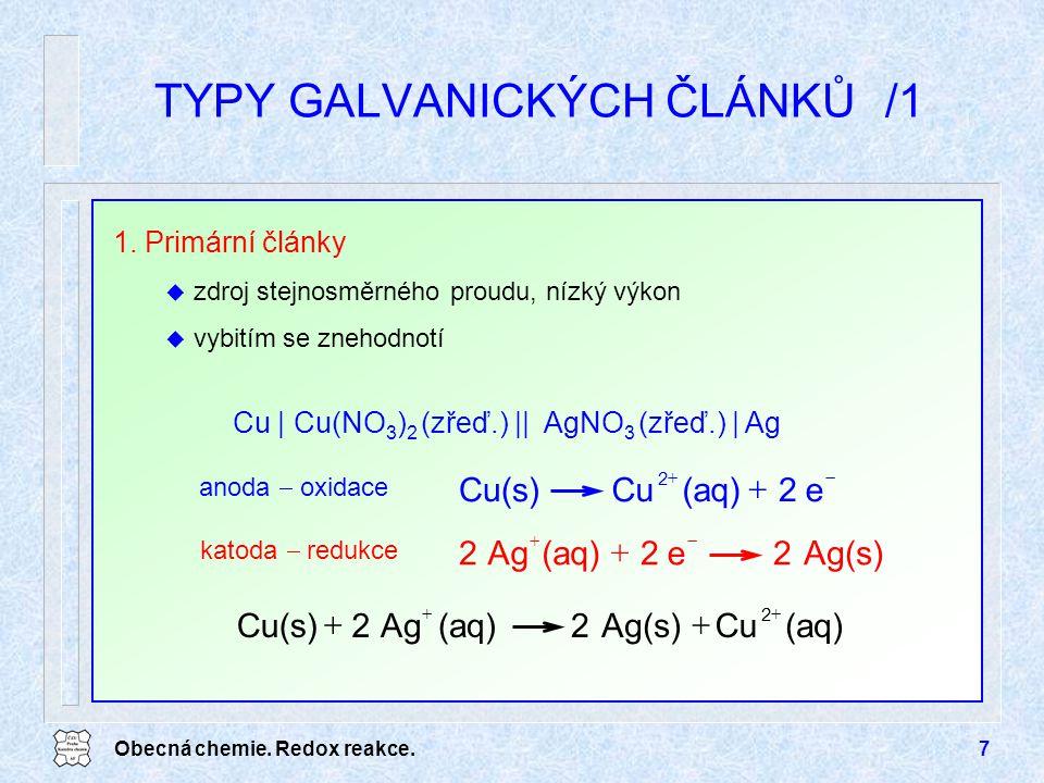TYPY GALVANICKÝCH ČLÁNKŮ /1