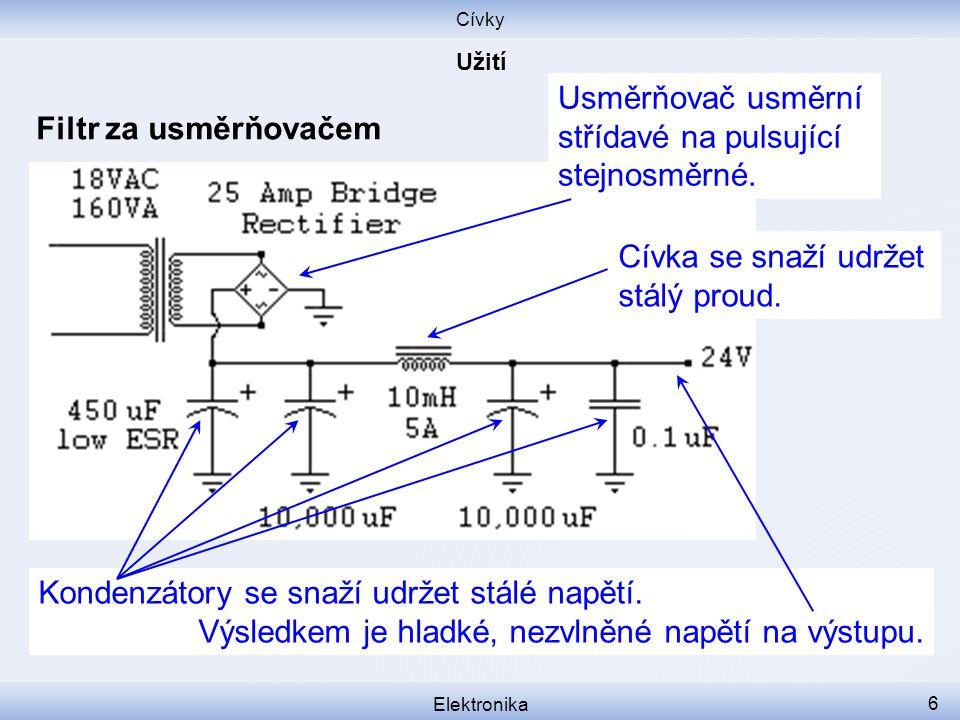 Usměrňovač usměrní střídavé na pulsující stejnosměrné.