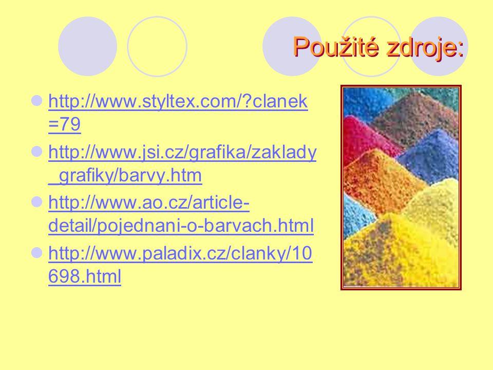 Použité zdroje: http://www.styltex.com/ clanek=79