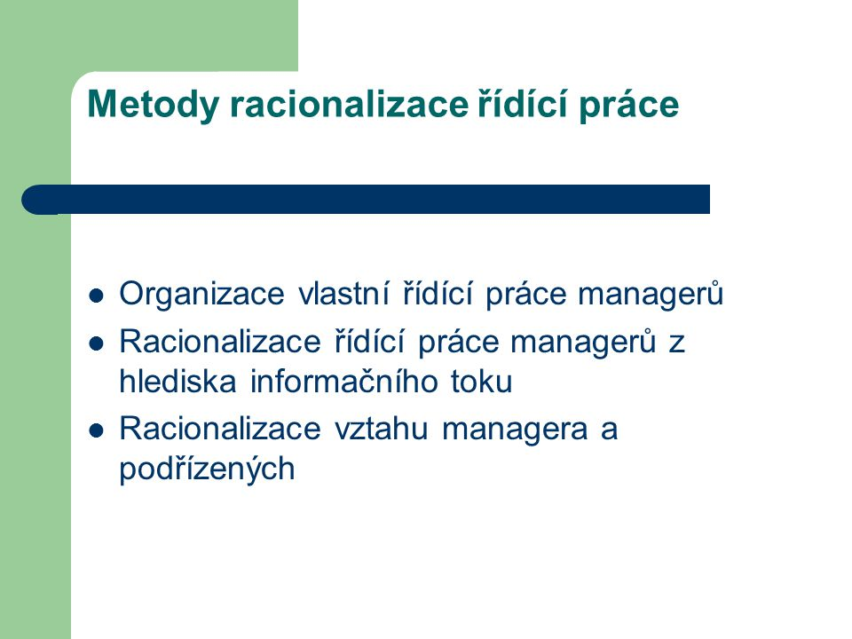 Metody racionalizace řídící práce