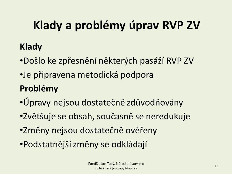 Klady a problémy úprav RVP ZV
