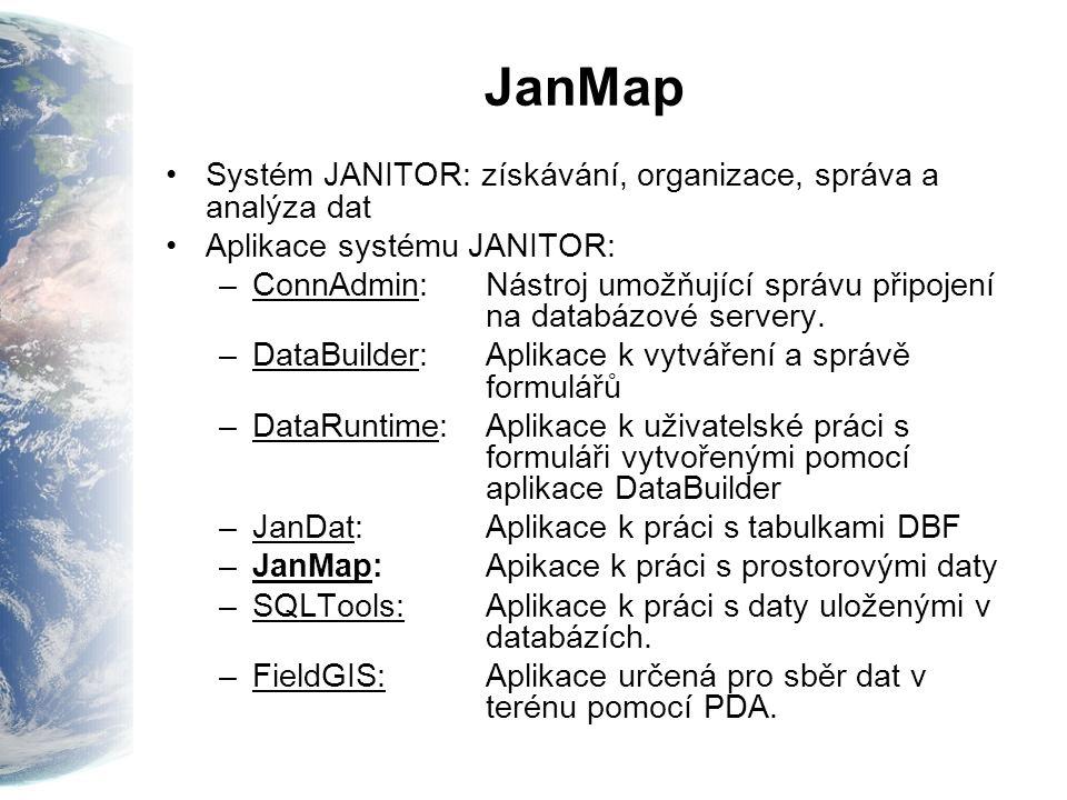 JanMap Systém JANITOR: získávání, organizace, správa a analýza dat