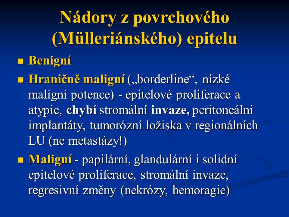 Nádory z povrchového (Mülleriánského) epitelu
